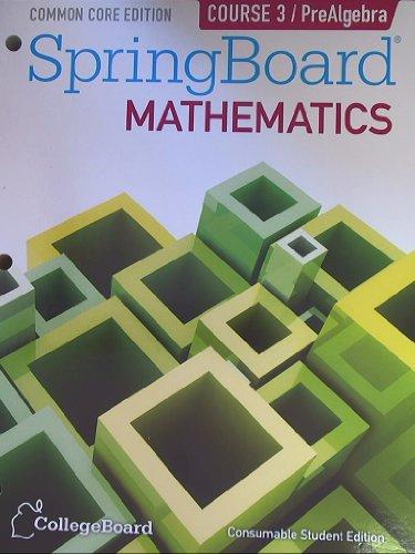 SpringBoard Mathematics, Course 3/PreAlgebra