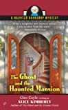 img - for The Ghost and the Haunted Mansion (Haunted Bookshop Mysteries, No. 5) book / textbook / text book