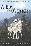 Leonidas of Sparta: A Boy of the Agoge