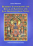 Buddhist Iconography and Ritual in Paintings and Line Drawings from Nepal, Bühnemann, Gudrun, 9994693344