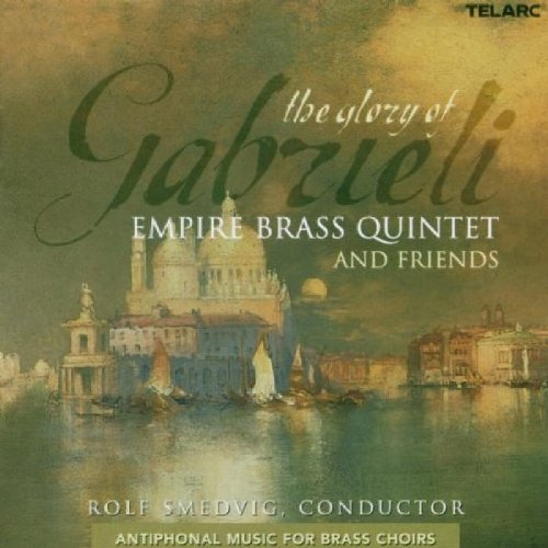 The Glory of Gabrieli: Antiphonal Music for Brass Choirs by Telarc (2002-01-01) ()