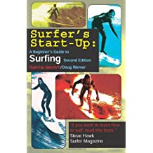 Surfer's Start-Up: A Beginner's Guide to Surfing, Second Edition