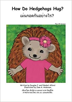 Descargar Torrents En Ingles How Do Hedgehogs Hug? Thai A5 Version: - Many Ways To Show Love Como PDF