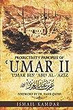 Productivity Principles of ʿUmar II: ʿUmar bin ʿAbd al-ʿAzīz
