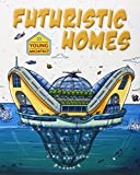 Futuristic Homes (Young Architect) by  Saranne Taylor in stock, buy online here
