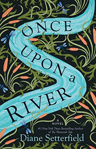 (Once Upon a River: A Novel)