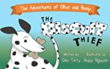 The Biscuit Thief (The Adventures of Olive and Penny Book 1)