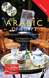 Colloquial Arabic of Egypt: The Complete Course for Beginners (Colloquial Series)