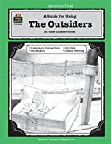 A Guide for Using the Outsiders in the Classroom, Patty Carratello, 155734406X
