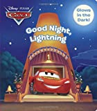 img - for Good Night, Lightning (Disney/Pixar Cars) (Glow-in-the-Dark Board Book) book / textbook / text book