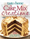 Cake Mix Creations, Taste of Home Editorial Staff, 089821615X