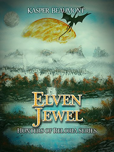 - Elven Jewel (Hunters of Reloria trilogy Book 1)