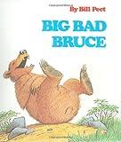 Big Bad Bruce, Bill Peet, 0395251508