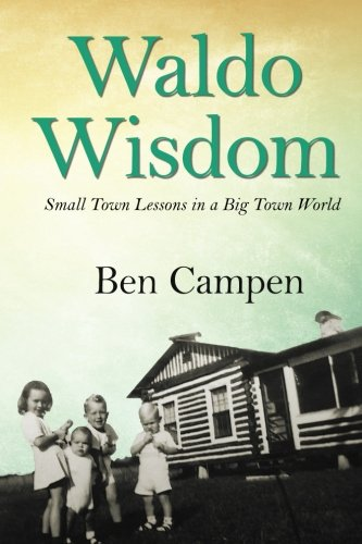 Download Waldo Wisdom: Small Town Lessons in a Big Town World ebook