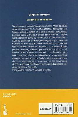 La batalla de Madrid (Divulgación): Amazon.es: Reverte, Jorge M.: Libros