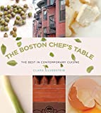 Boston Chef's Table: The Best In Contemporary Cuisine
