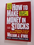 How to Make Money in Stocks, William J. O'Neil, 0070480591