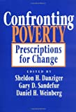 img - for Confronting Poverty: Prescriptions for Change (Russell Sage Foundation S) book / textbook / text book