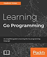 Learning Go Programming Front Cover