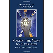 Making the Move to eLearning: Putting Your Course Online