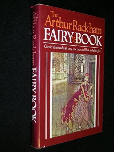 - The Arthur Rackham Fairy Book