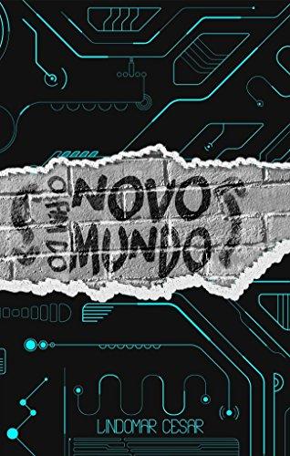 O fim do novo mundo (Portuguese Edition)