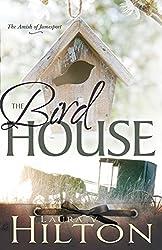 The Birdhouse (Amish of Jamesport)