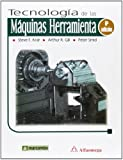 img - for TECNOLOGIA DE LAS MAQUINAS HERRAMIENTA 6'ED book / textbook / text book