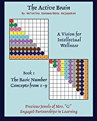 The Active Brain: A Vision for Intellectual Wellness, Book 1