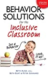 img - for Behavior Solutions for the Inclusive Classroom: A Handy Reference Guide that Explains Behaviors Associated with Autism, Asperger's, ADHD, Sensory Processing Disorder, and other Special Needs book / textbook / text book