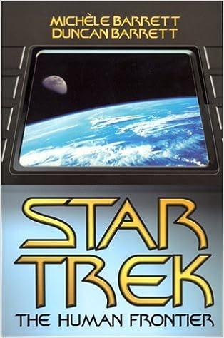 Téléchargements de livres gratuits Star Trek: The Human Frontier by Duncan Barrett (2000-12-15) PDF B01JXRH9F4