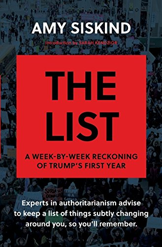 The List  A Week By Week Reckoning Of Trump S First Year