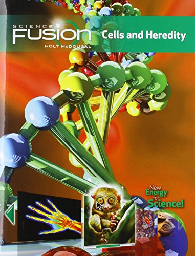 (ScienceFusion: Student Edition Interactive Worktext Grades 6-8 Module A: Cells and Heredity 2012)