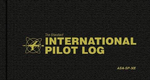 The Standard International Pilot Log [Hardcover] [2003] (Author) Aviation Supplies & Academics (International Pilot Log)