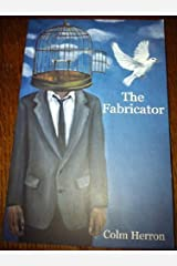 The Fabricator by Colm Herron (2012-06-06) Paperback