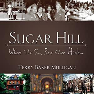Sugar Hill: Where the Sun Rose Over Harlem Audiobook