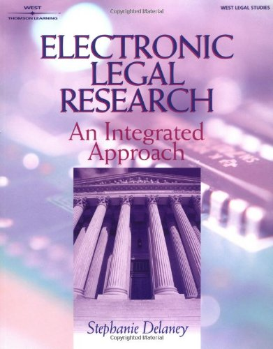 Electronic Legal Research  An Integrated Approach