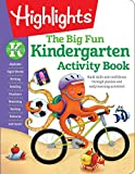 The Big Fun Kindergarten Activity Book: Build skills and confidence through puzzles and early learning activities! (Highlights(TM) Big Fun Activity Workbooks)