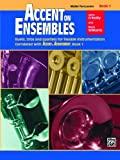 Accent on Ensembles, John O'Reilly and Mark Williams, 0739011685