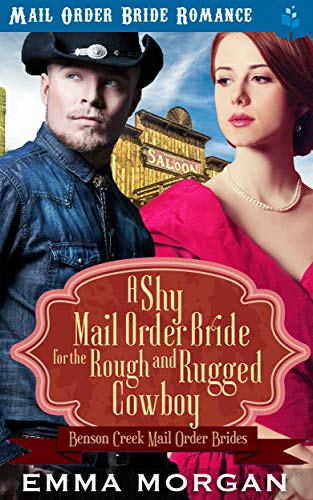 Pdf Spirituality A Shy Mail Order Bride for the Rough and Rugged Cowboy (Benson Creek Mail Order Brides Book 4)