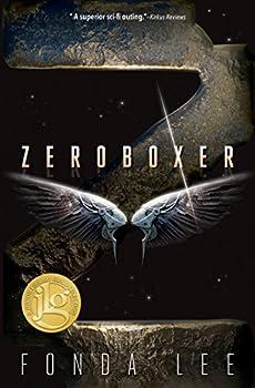 Zeroboxer by Fonda Lee science fiction book reviews