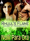 Rhuul's Flame (Realms of Possibilities Book 1)