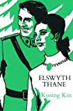 Kissing Kin by Elswyth Thane front cover