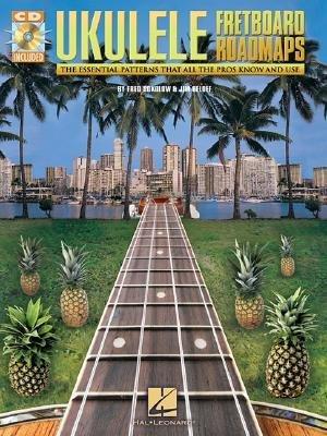 [(Ukulele Fretboard Roadmaps )] [Author: Fred Sokolow] ()
