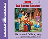 The Haunted Cabin Mystery (Library Edition) (The Boxcar Children Mysteries)