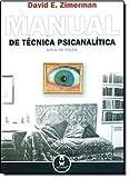 Manual de Técnica Psicanalítica - 8536302828