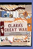 Clara's Great War, Evelyn Rothstein, 0981534597