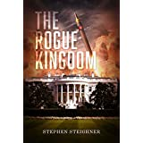 The Rogue Kingdom: An Espionage Thriller About the US and North Korea