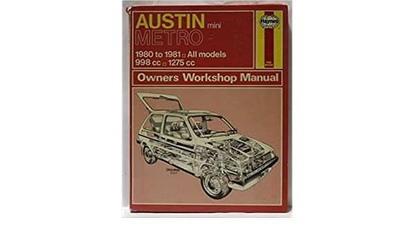 Austin Metro Owners Workshop Manual: A. K. Legg: 9780856967184: Amazon.com: Books