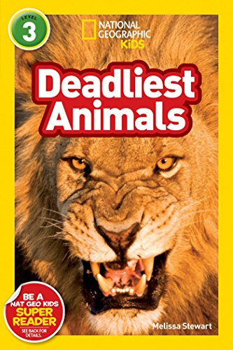 National Geographic Readers: Deadliest Animals by National Geographic Children's Books